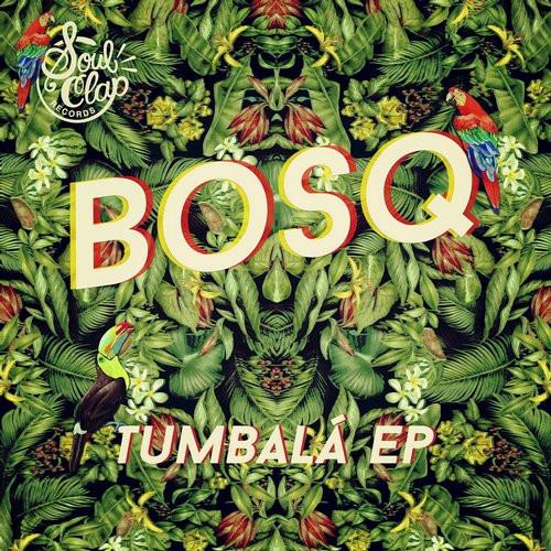 Bosq - Tumbala EP