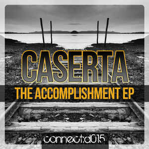 Caserta - The Accomplishment EP