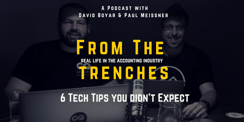 6 Tech Tips you didn't expect for accountants