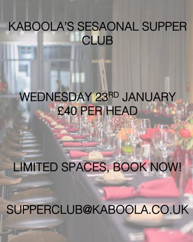 KABOOLA'S SEASONAL SUPPER CLUB 23rd JANUARY  BOOK YOUR TICKETS NOW!  #supperclub #brixton #eventprofs #london #january