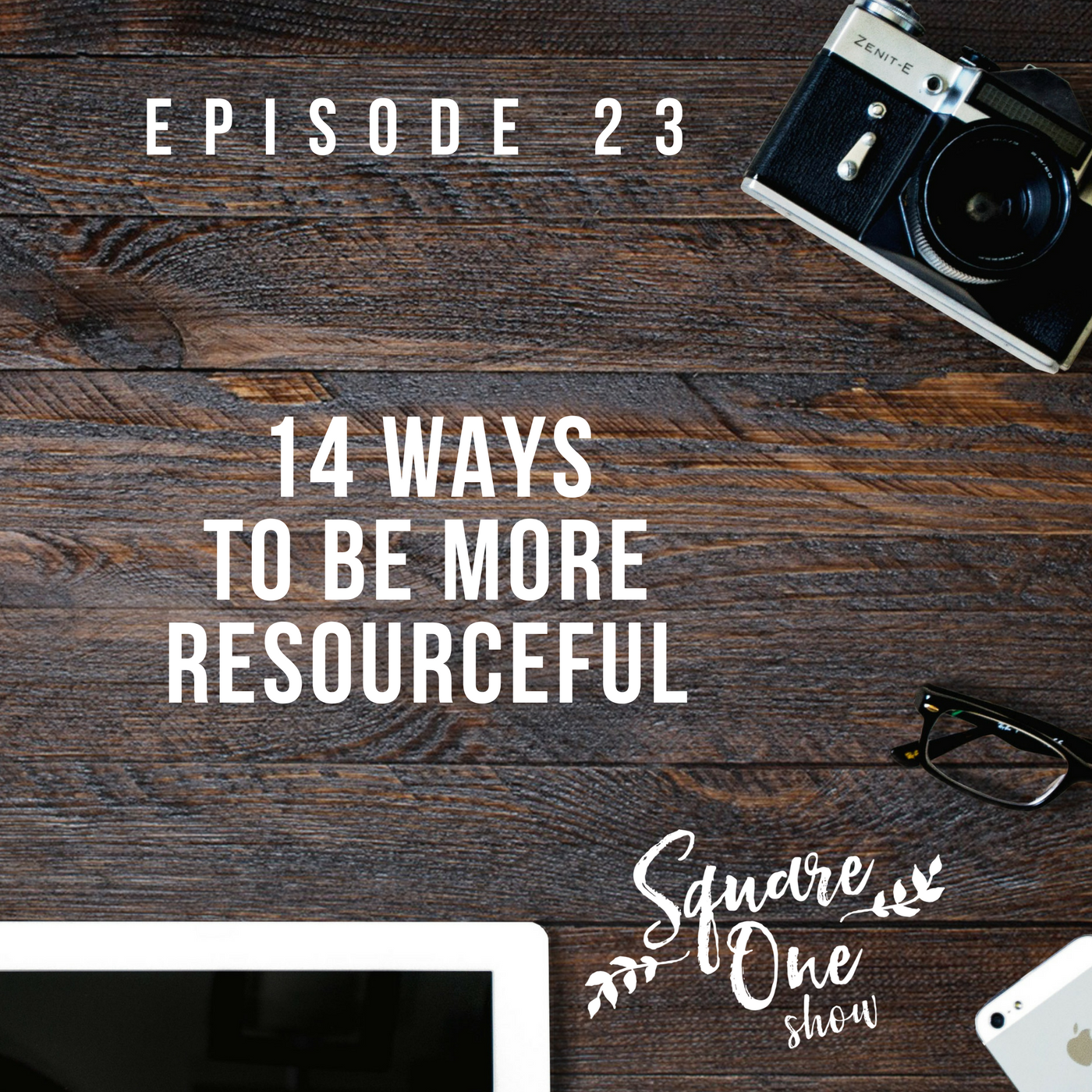 14 Ways To Be More Resourceful