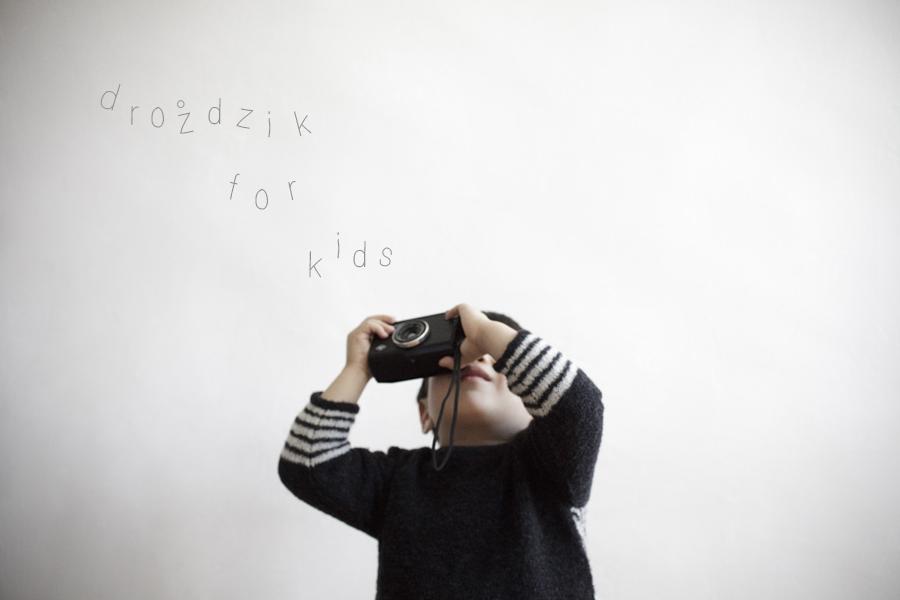 DROZDZIK FOR KIDS__OPENING.jpg