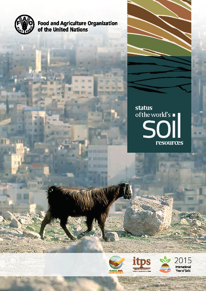 Status of the World's Soil Resources    Food & Agriculture Organization of the United Nations  2015   The majority of soils are in only fair, poor or very poor condition... and getting worse in far more cases than they are improving.