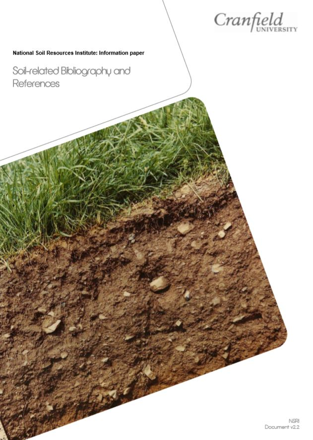 Soil-related Bibliography and References    Cranfield University  2011   Papers, books and reports have been selected for users keen to develop understanding of soil processes & information systems, particularly with a UK focus.