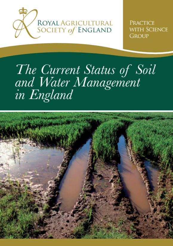 The Current Status of Soil & Water Management in England    Royal Agricultural Society of England  2008   Soil & water management face a considerable challenge in meeting the demands of increasing food production and security at both a national and international level…