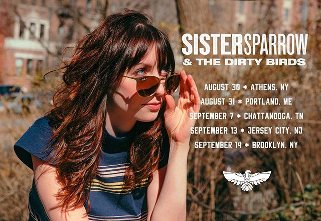 Fall 2019 shows 🦅 ▪️8/30 Athens, NY at the Athens Summer *Free* Concert Series ▪️8/31 Portland, ME at Ghostland ▪️9/7 Chattanooga, TN at Moon River Music Festival ▪️9/13 Jersey City, NJ at White Eagle Hall ▪️9/14 Brooklyn, NY at Brooklyn Bowl #sistersparrow #sistersparrowandthedirtybirds