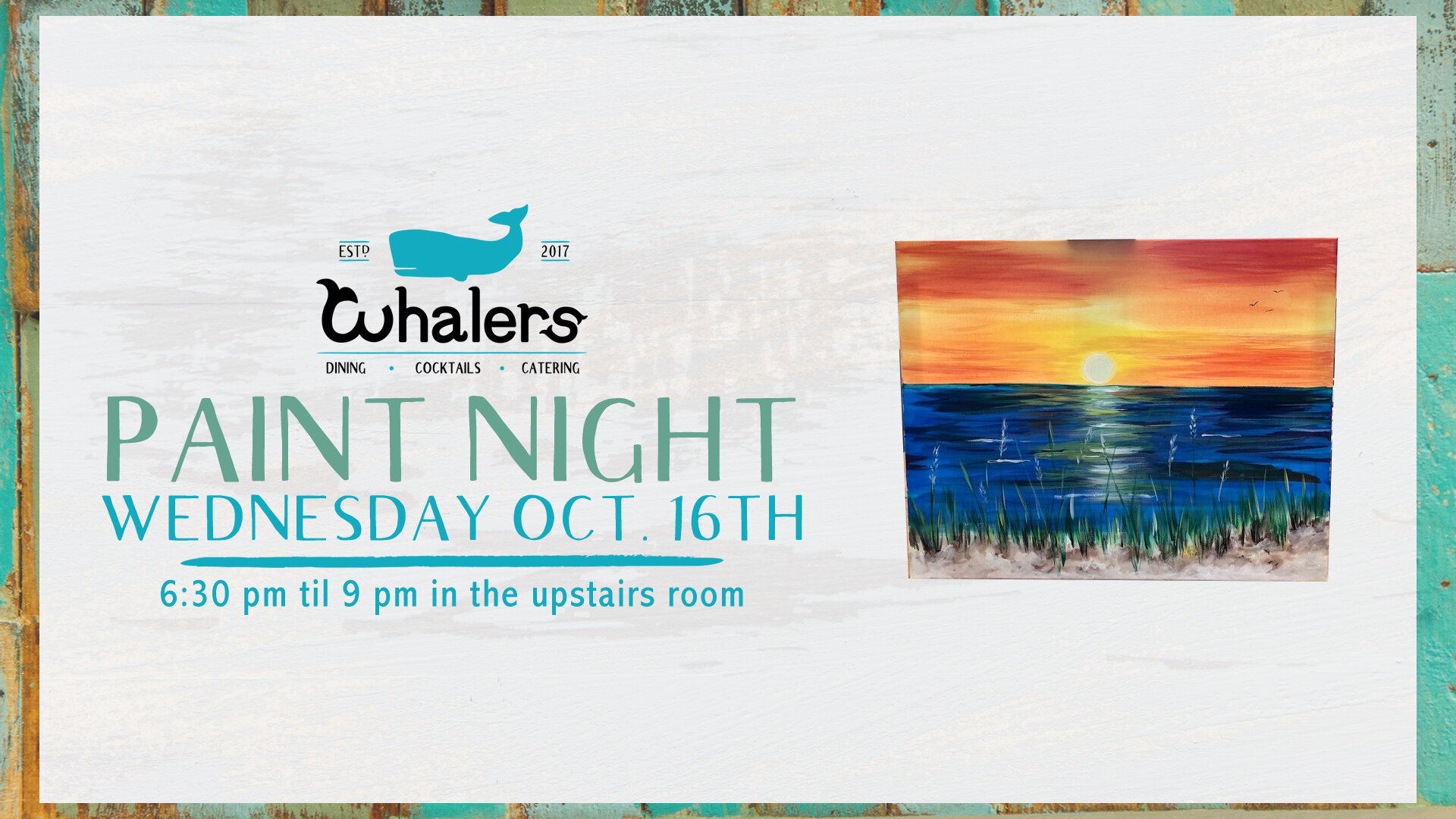 Flyer for Whalers Paint Night, Wednesday, October 16th at 6:30pm to 9pm in the upstairs room