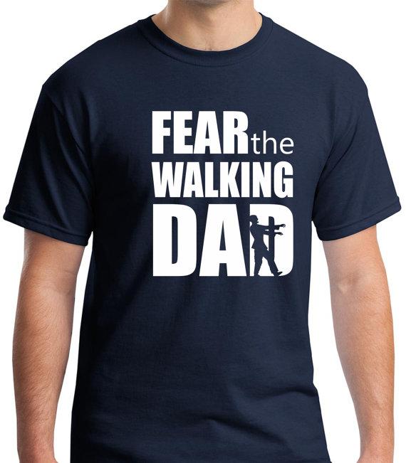 Fear the Walking Dad Shirt
