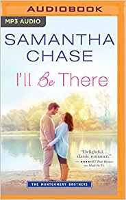 Samantha Chase Audio I'll Be There.jpg