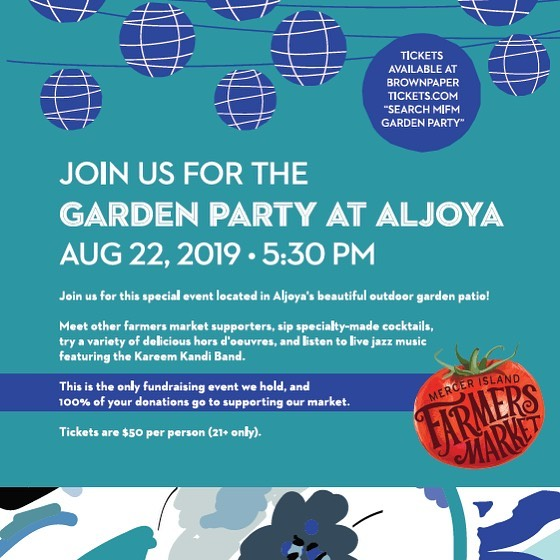 Support the Farmer's Market Garden Party Aug 22 Aljoya Mercer Island