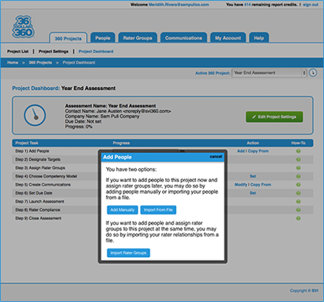 Import your targets and raters with one click, or use the drag-and-drop feature to organize your workforce.
