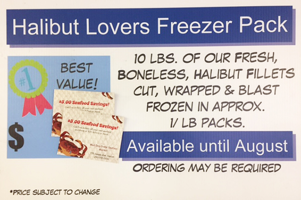 HALIBUT LOVERS FREEZER PACK 10lbs of our fresh, boneless, halibut fillets. Cut, wrapped and blast frozen in approximate 1 lb packs.  * SEASONAL