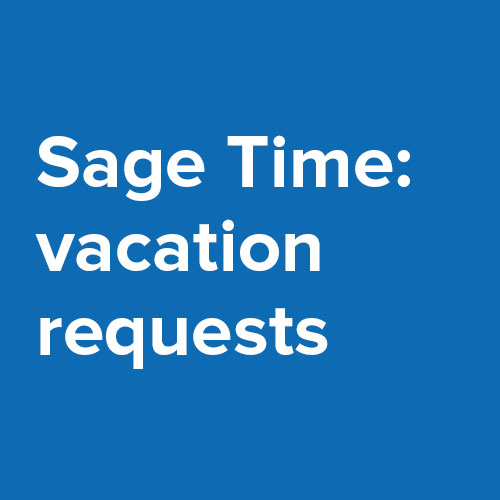 Sage Time: Vacation Requests