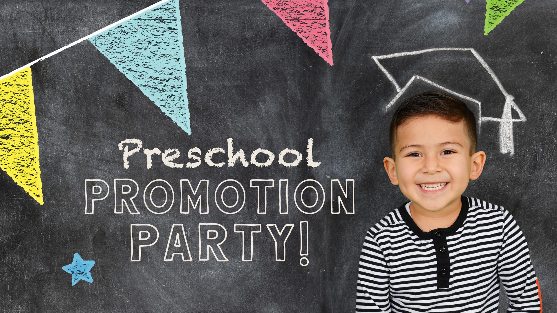 PreschoolPromotionPartyWIDE.jpg