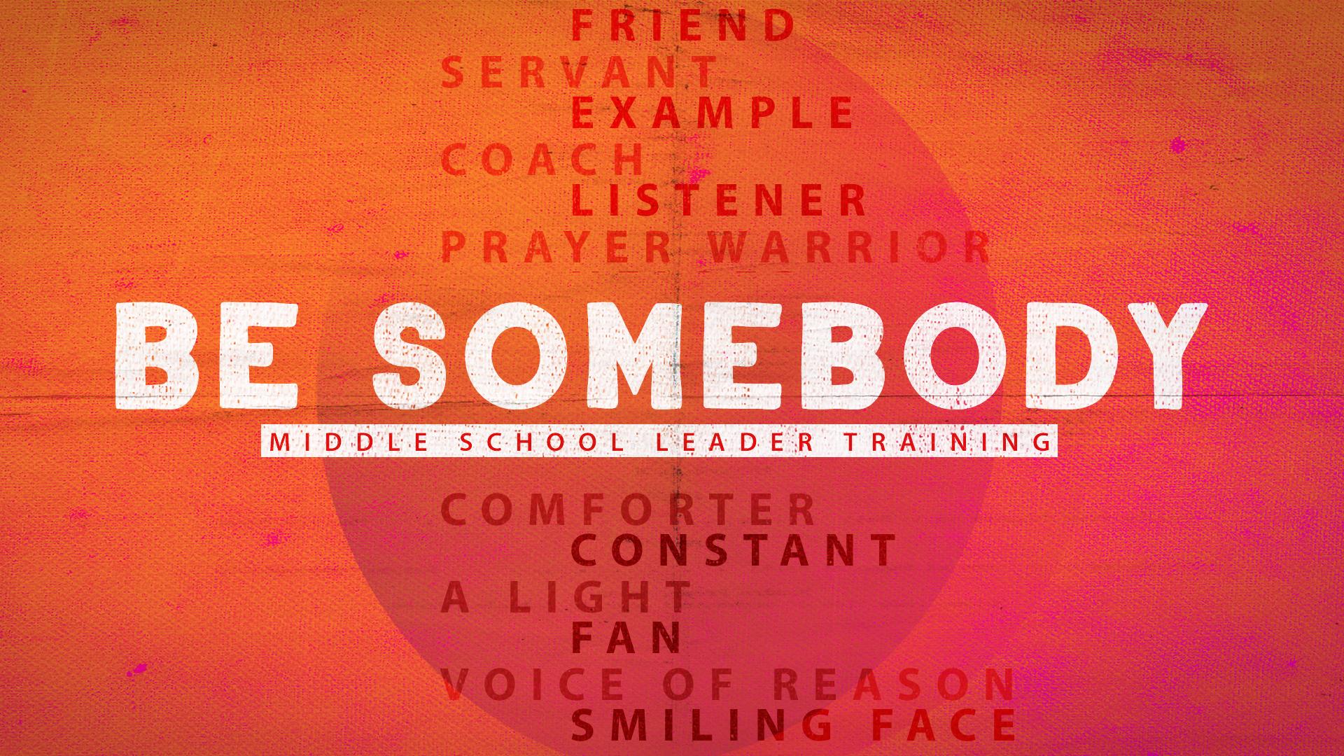 Be Somebody MSWIDE.jpg