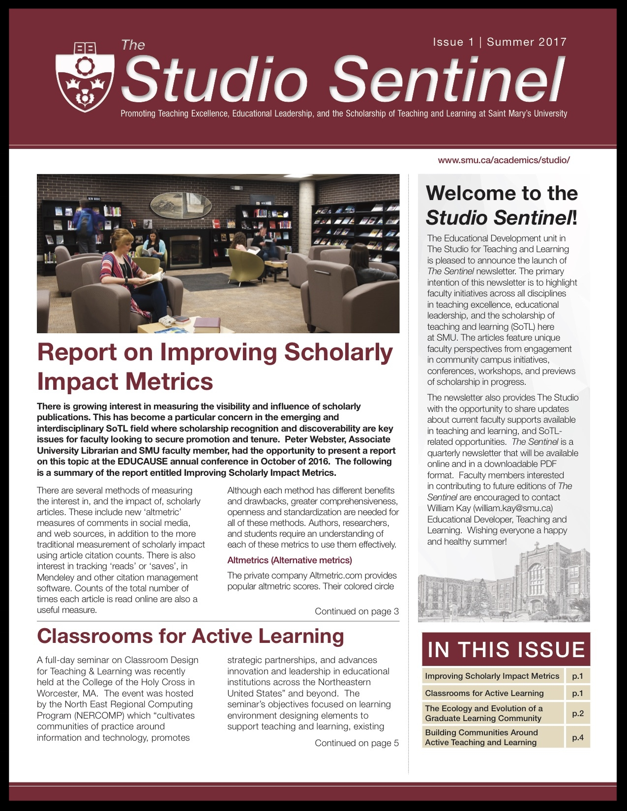 Issue 1: Summer 2017 - Improving Scholarly Impact MetricsClassrooms for Active LearningThe Ecology and Evolution of a Graduate Learning CommunityBuilding Communities Around Active Teaching and LearningTeaching Award Announcements