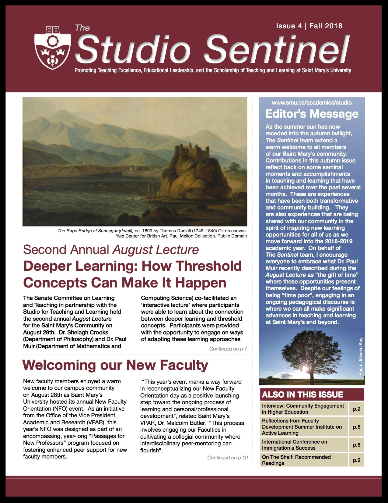 Issue 4: Fall 2018 - Deeper Learning: How Threshold Concepts Can Make it HappenWelcoming Our New FacultyCommunity Engagement in Higher EducationReflections From Faculty Development Summer Institute on Active LearningInternational Conference on Immigration: SMU Support a Recipe for Conference SuccessOn The Shelf: Recommended Readings