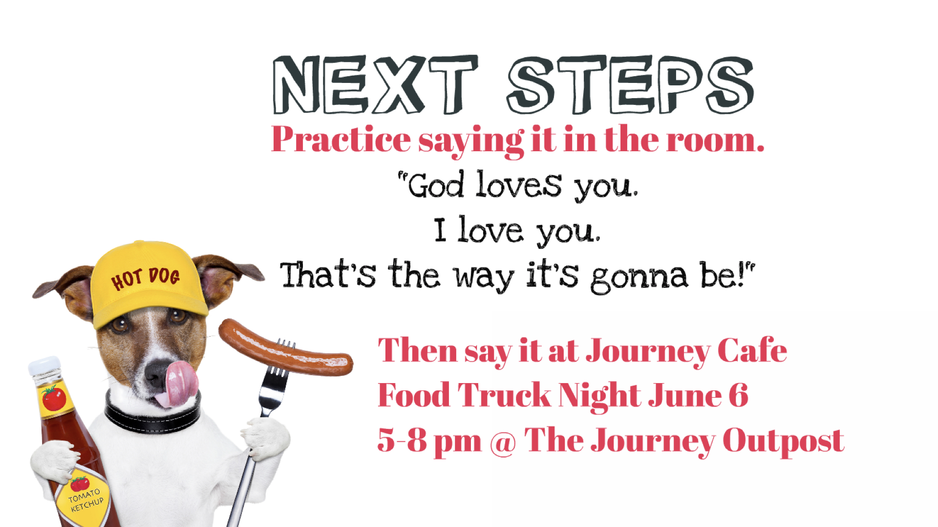God loves you Food Truck Night at The Journey! Blog post written by Greg Taylor and provided by The Journey: A New Generation Church of Christ.