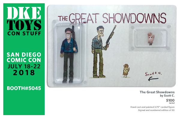 Oh!!      And don't forget to head over to the DKE Toys booth #5045 to pick up your Great Showdowns figure!