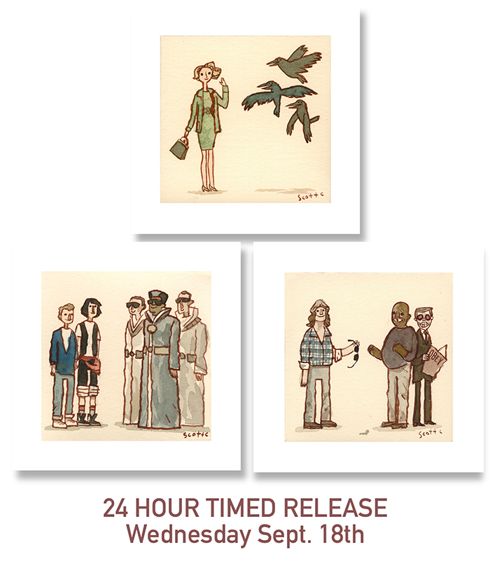 The Birds  - $15 (4.75x4.75 inches 24 hour timed release)  The Excellent  - $15 (4.75x4.75 inches 24 hour timed release)  The Glasses  - $15 (4.75x4.75 inches 24 hour timed release)