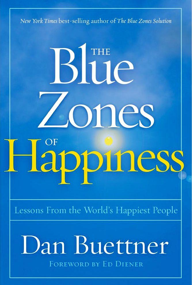 Blue Zones of Happiness - Dan Buettner,  Marcello Pedalino