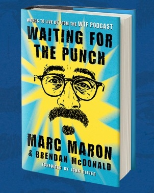 Waiting For The Punch - Marc Maron