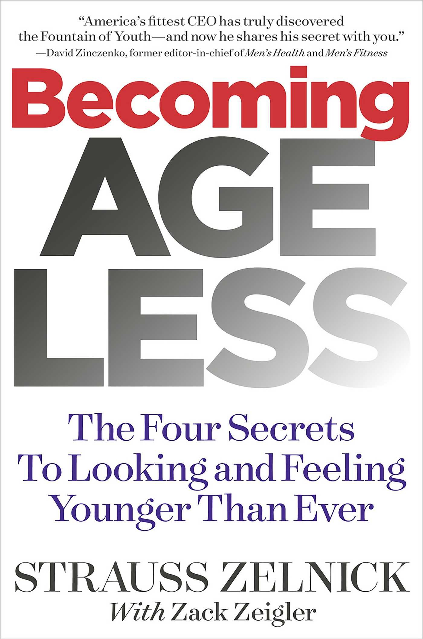 Becoming Ageless  - Strauss Zelnick