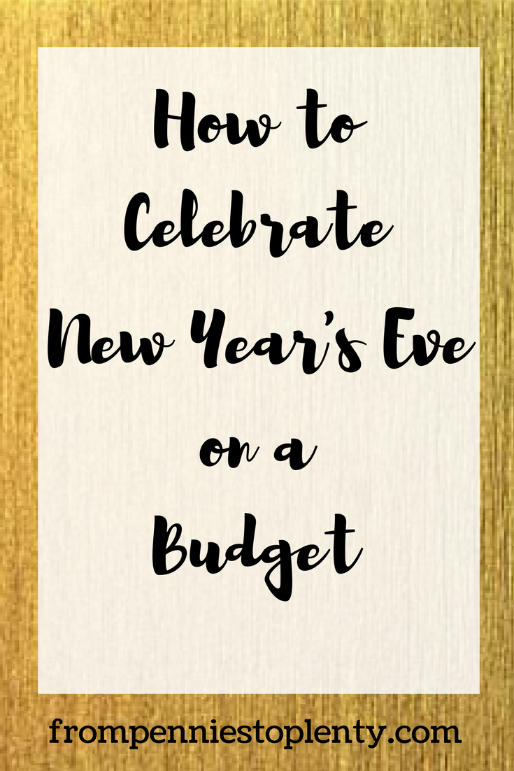 How to Celebrate New Year's Eve on a Budget