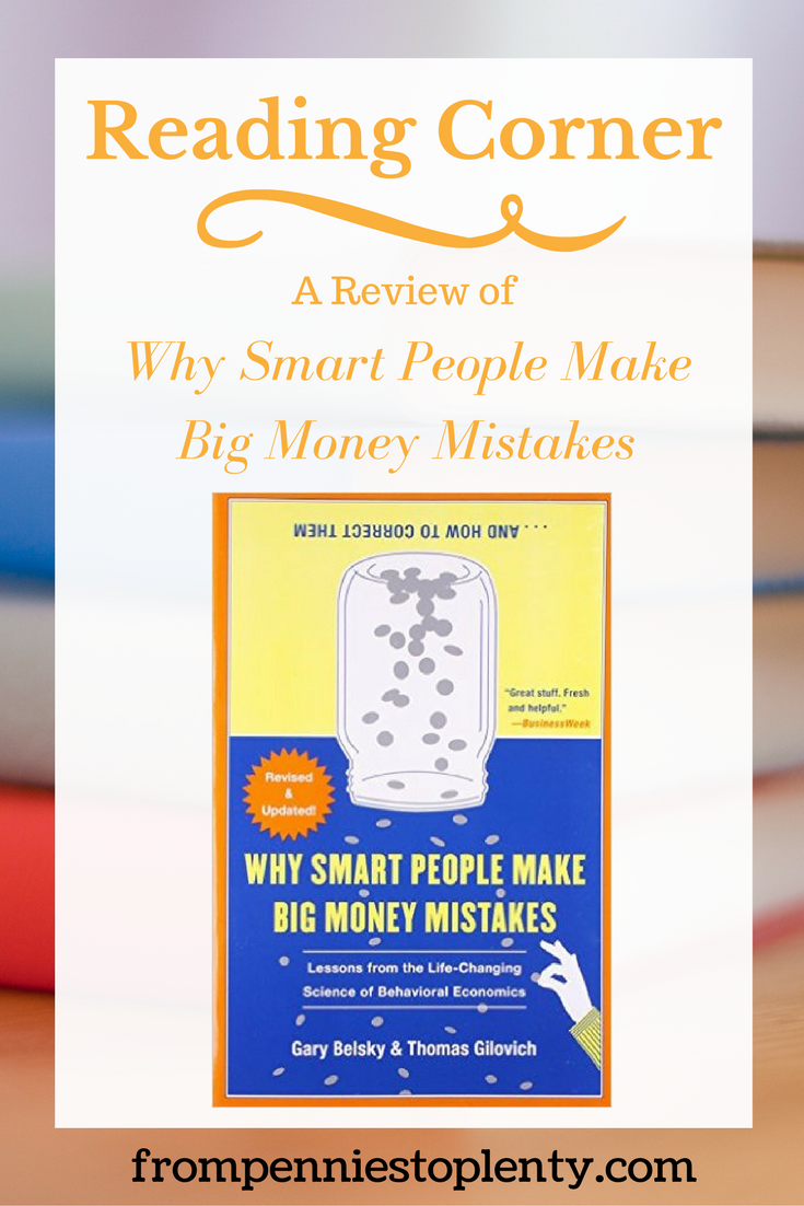Reading Corner: A Review of Why Smart People Make Big Money Mistakes