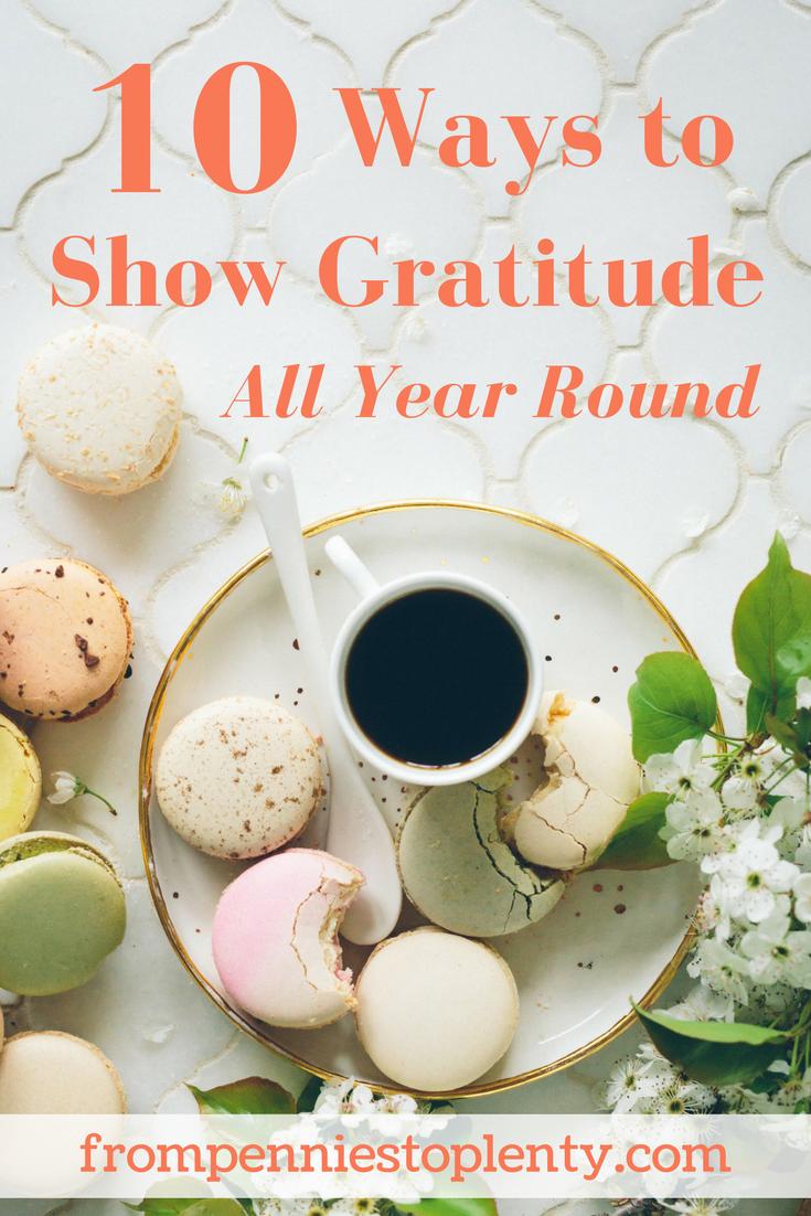 10 ways to show gratitude all year round