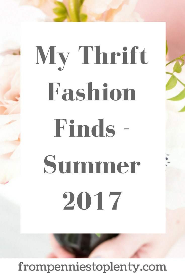My Thrift Fashion Finds - Summer 2017