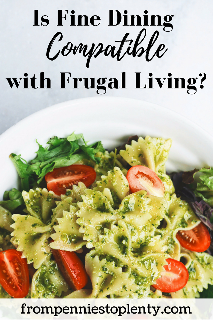 Is fine dining compatible with frugal living 2