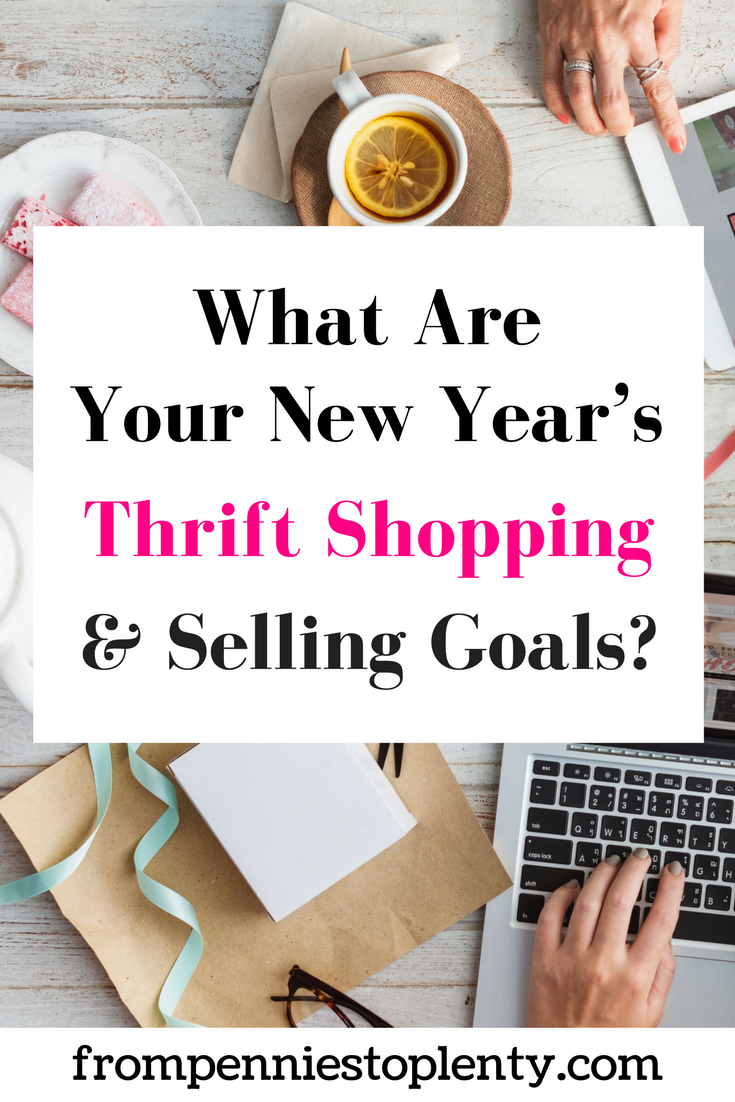 What are your new year's thrift shopping & selling goals