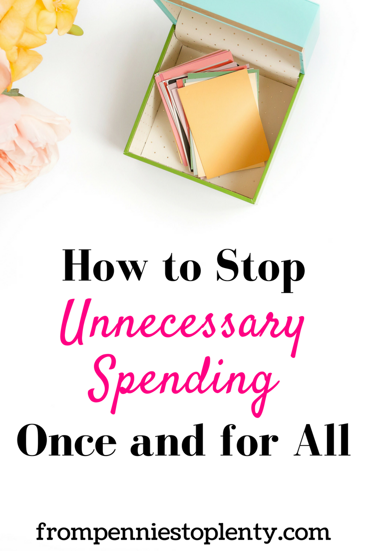 how to stop unnecessary spending once and for all