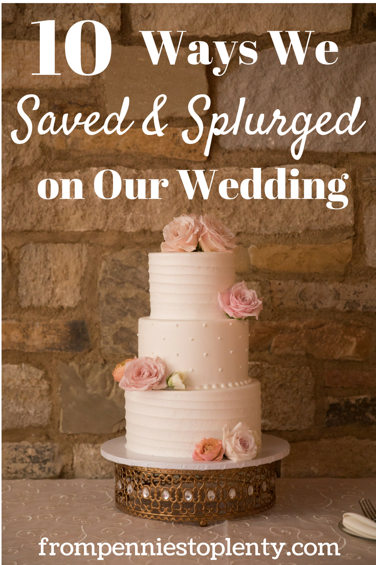 10 ways we saved and splurged on our wedding.png