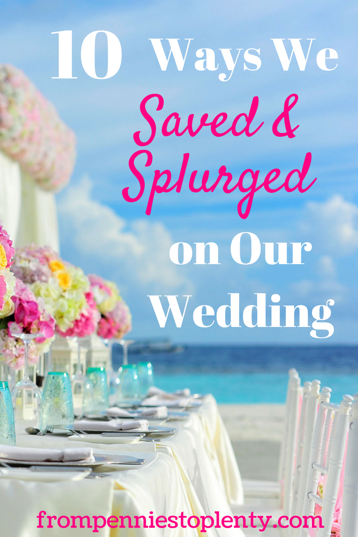 10 ways we saved and splurged on our wedding 2