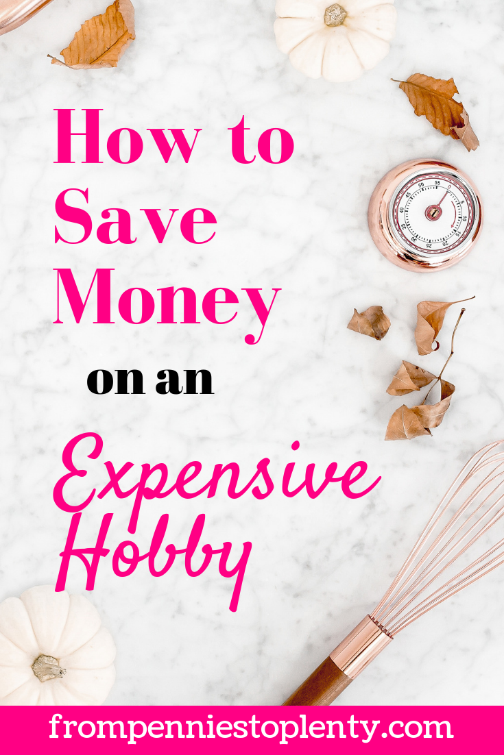 how to save money on an expensive hobby 1