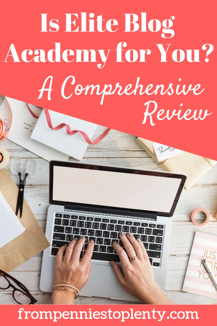 Should You Enroll in Elite Blog Academy? – A Comprehensive Review