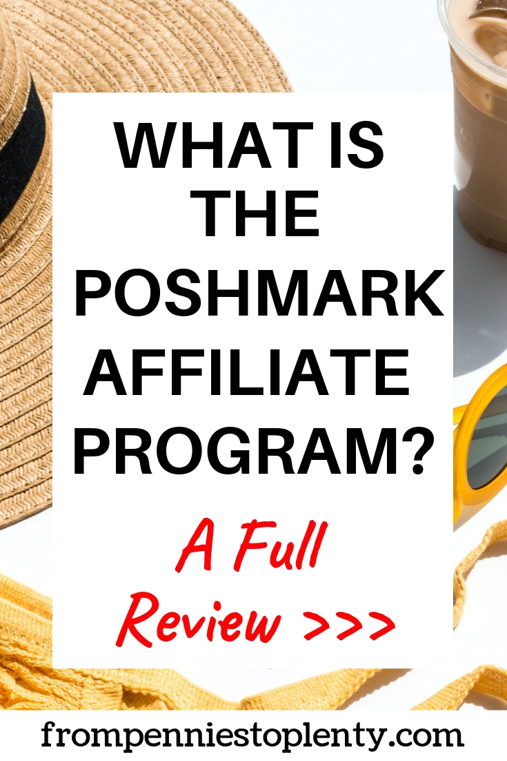 What is the Poshmark Affiliate Program? A Comprehensive Review