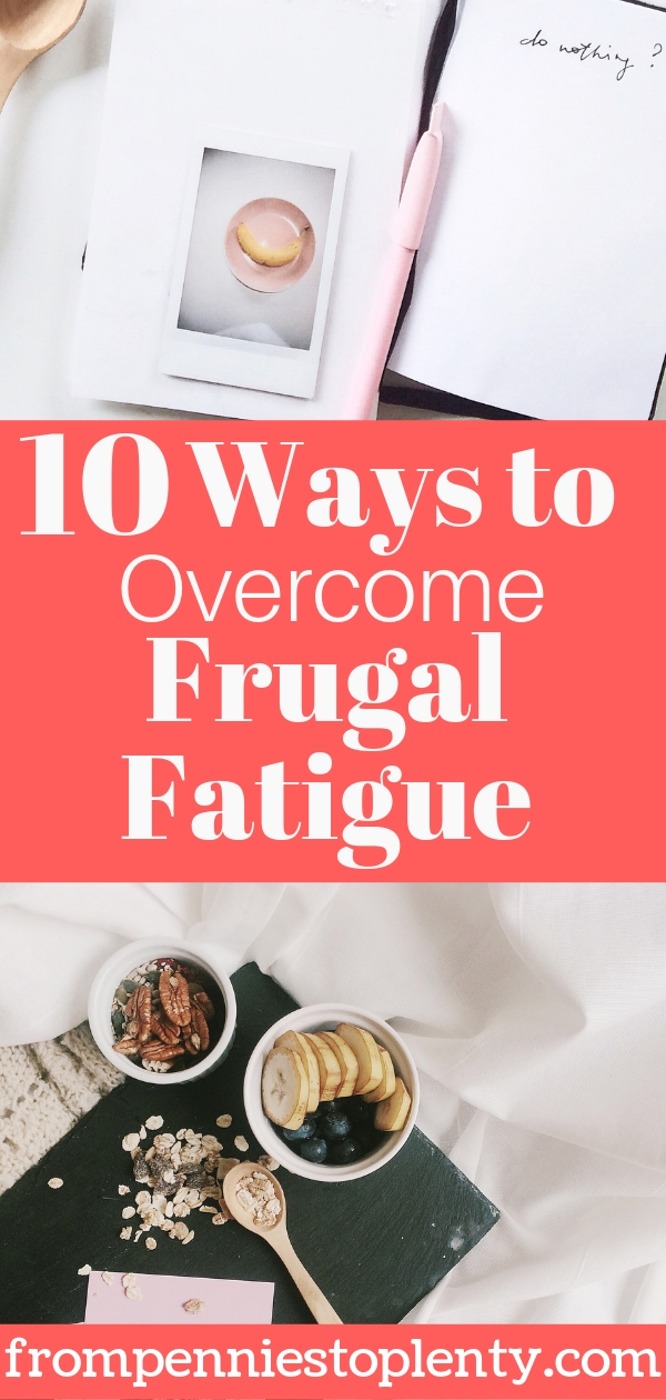0 ways to overcome frugal fatigue.jpg