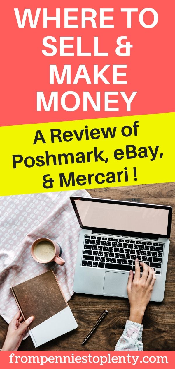 where to sell and make money: a comparison of Poshmark, eBay, and Mercari