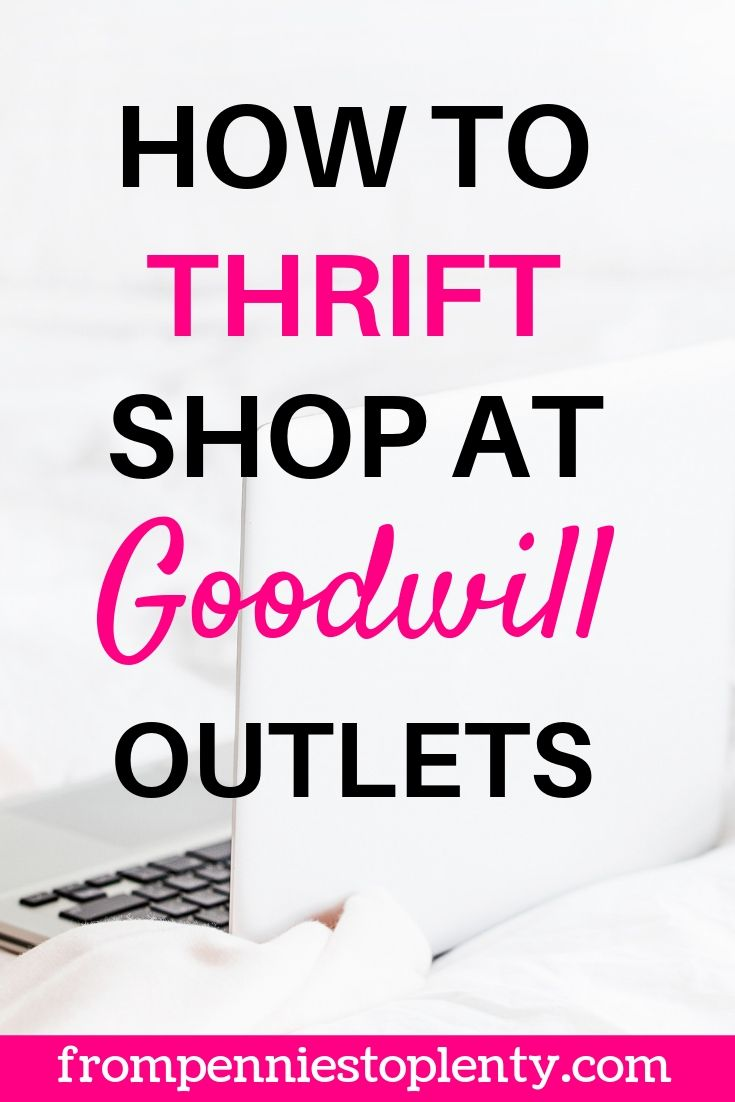 how to thrift shop at Goodwill outlets