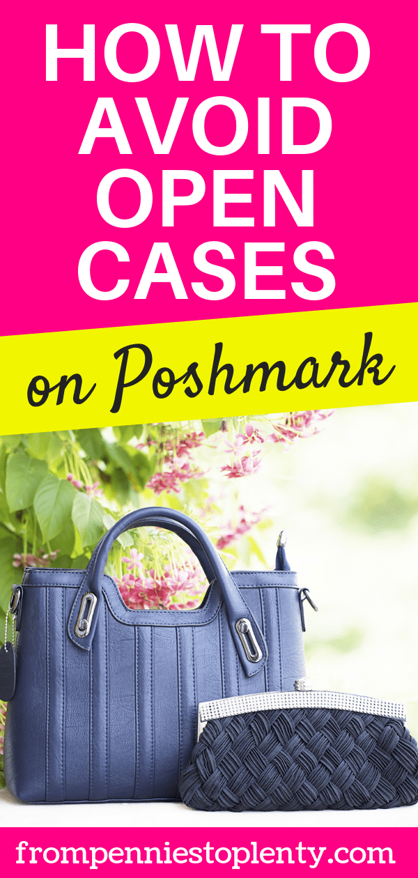 How to avoid open cases and returns on Poshmark