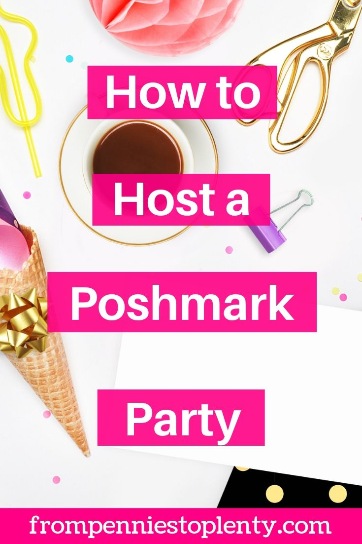 How To Host A Poshmark Party From