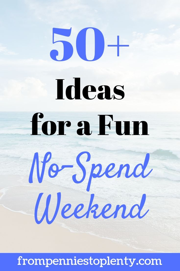 50 ideas fun no-spend weekend 2-min.jpg