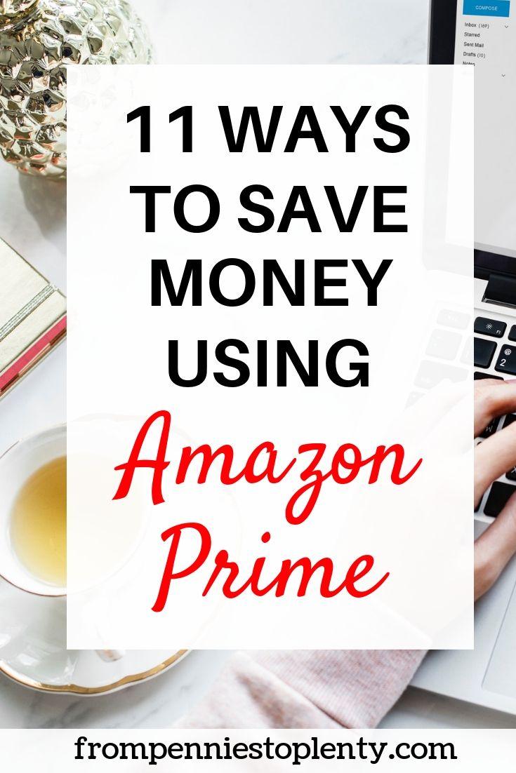 11 ways to save money using amazon prime-min.jpg