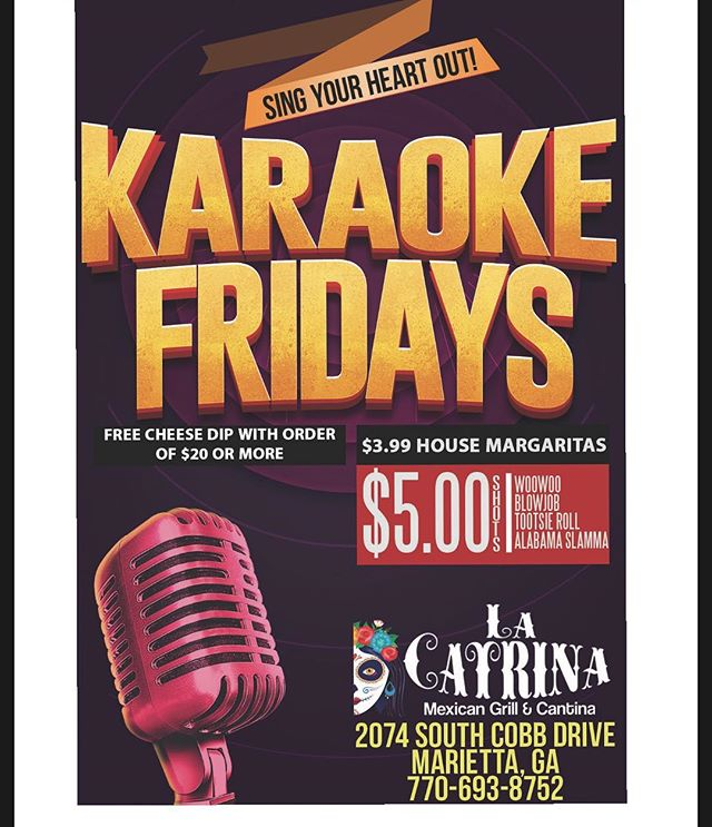 Come join us every Friday night and take the stage at La Catrina! You won't want to miss out on our Friday specials! 🍻🍹🌯🌮#karaoke #karaokenight #margarita #shots