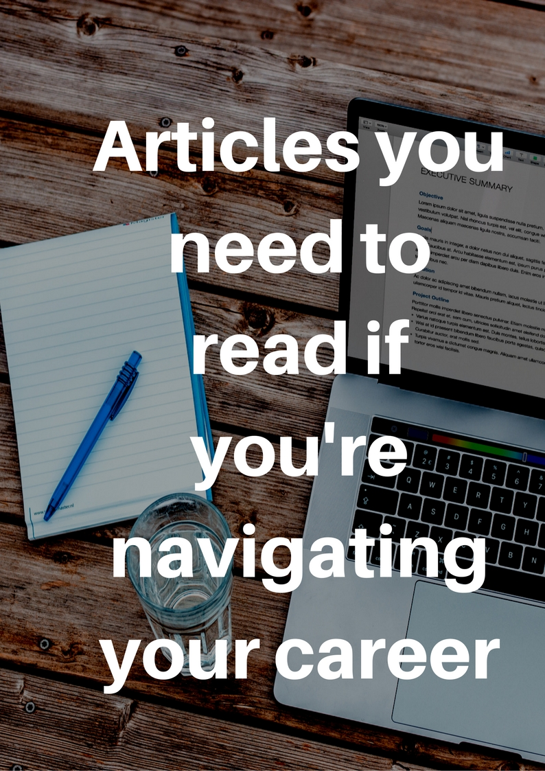 Articles you need to read if you're navigating your career.jpg