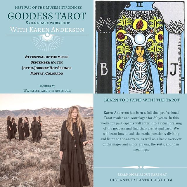 ✨WORKSHOP ANNOUNCEMENT✨ Goddess Tarot with Karen Anderson • •Learn to interpret the messages of the ancient Tarot deck by beginning to understand the different archetypal symbols each card represents. Karen Anderson, a full time professional Tarot reader and astrologer will lead us in this workshop. • • • Learn more at www.festivalofthemuses.com • • •  Ps get your tickets soon. Rooms and yurts are all SOLD OUT. Camping still available.