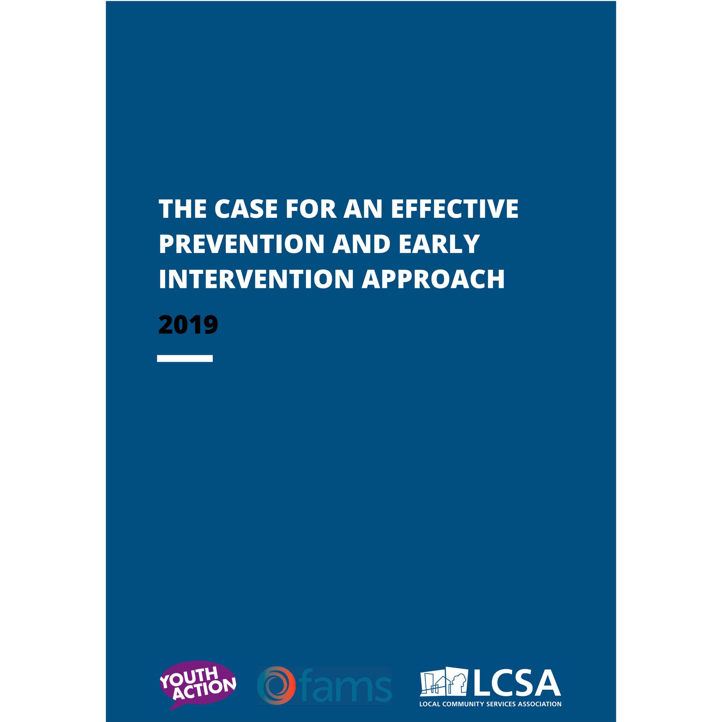 Early intervention approach modelling